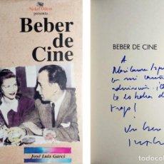Libros de segunda mano: BEBER DE CINE / JOSÉ LUIS GARCI. 1ª ED. MADRID : NICKEL ODEON, 1996. CON DEDICATORIA DEL AUTOR.. Lote 208189537