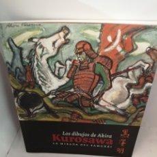 Libros de segunda mano: LOS DIBUJOS DE AKIRA KUROSAWA: LA MIRADA DEL SAMURÁI. Lote 208806516
