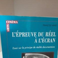 Libros de segunda mano: L´EPREUVE DU REEL A L´ECRAN, FRANCOIS NINEY, CINE / CINEMA, DE BOECK & LANCIER, 2003. Lote 208841143