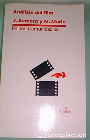 ANÁLISIS DEL FILM. AUMONT, J. MARIE, M. (Libros de Segunda Mano - Bellas artes, ocio y coleccionismo - Cine)