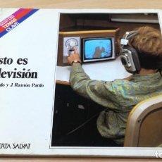 Libros de segunda mano: ESTO ES TELEVISION - FERNANDO Y J RAMON PARDO - SALVAT Q-202. Lote 209762715