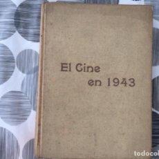 Libros de segunda mano: EL CINE EN 1943. Lote 210460482