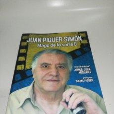 Libros de segunda mano: JUAN PIQUER SIMÓN: MAGO DE LA SERIE B / JORGE JUAN ADSUARA. Lote 210528881