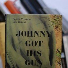 Libros de segunda mano: JOHNNY COGIÓ SU FUSIL DALTON TRUMBO HOLLYWOOD LUIS BUÑUEL ILUSTRADO CINE. Lote 210704959