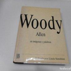 Libros de segunda mano: WOODY ALLEN EN IMÁGENES Y PALABRAS Q1749T. Lote 210819945