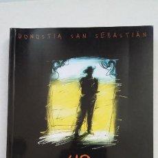 Libros de segunda mano: 49 FESTIVAL INTERNACIONAL DE CINE DE DONOSTIA SAN SEBASTIÁN. JESÚS TORQUEMADA. JON ELIZONDO. TDK375. Lote 210826114
