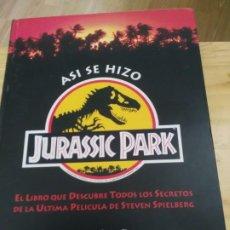 Libros de segunda mano: ASI SE HIZO JURASSIC PARK - LIBROS CUPULA -1992. Lote 210827537