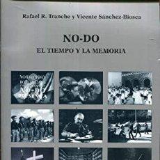 Libros de segunda mano: NO-DO EL TIEMPO Y LA MEMORIA. Lote 210954989