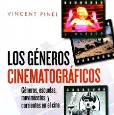 Libros de segunda mano: LOS GÉNEROS CINEMATOGRÁFICOS. VINCENT PINEL.. Lote 210979180