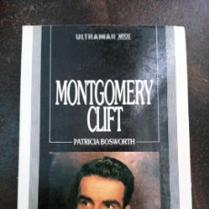 Libros de segunda mano: PATRICIA BOSWORTH: MONTGOMERY CLIFT. Lote 211325605