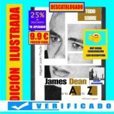 Libros de segunda mano: TODO SOBRE JAMES DEAN DE LA A A LA Z - MIGUEL JUAN PAYÁN - EDICIONES JAGUAR - MUY BUEN ESTADO. Lote 211581867