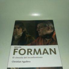 Libros de segunda mano: CHRISTIAN AGUILERA - MILOS FORMAN, EL CINEASTA DEL INCONFORMISMO. Lote 234626145