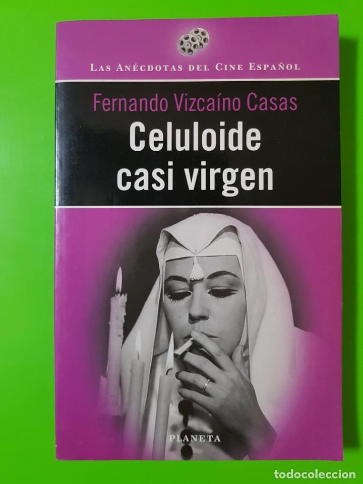 CELULOIDE CASI VIRGEN POR FERNANDO VIZCAÍNO CASAS. PORTADA CON ANALÍA GADÉ. CINE (Libros de Segunda Mano - Bellas artes, ocio y coleccionismo - Cine)