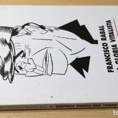 Libros de segunda mano: FRANCISCO RABAL UNA GLORIA VITALISTA - JOSE MANUEL PORQUET - FESTIVAL HUESCA W104. Lote 213227295