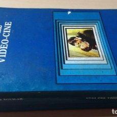 Libros de segunda mano: GUIA DEL VIDEO CINE - CARLOS AGUILAR - CATEDRA SIGNO E IMAGEN W202. Lote 213227616