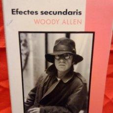 Libros de segunda mano: WOODY ALLEN ERECTAS SECUNDARIS LIBRO EN CATALÁN. Lote 213423825
