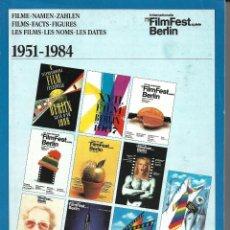 Libros de segunda mano: LIBRO SOBRE LA HISTORIA DEL FESTIVAL DE CINE DE BERLÍN. 1951-1984. EN ALEMÁN. Lote 213435133