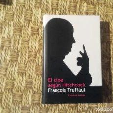 Libri di seconda mano: EL CINE SEGÚN HITCHCOCK - FRANÇOIS TRUFFAUT - CÍRCULO DE LECTORES -(M1) TAPA DURA Y SOBRECUBIERTA. Lote 213603186