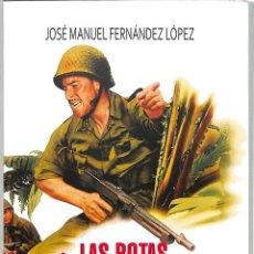 Libri di seconda mano: CON LAS BOTAS PUESTAS LA HISTORIA DEL SOLDADO A TRAVÉS DEL CINE - JOSÉ MANUEL FERNÁNDEZ LÓPEZ. Lote 213613610
