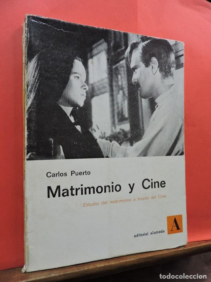 MATRIMONIO Y CINE. PUERTO, CARLOS. EDITORIAL ALAMEDA. MADRID 1969. (Libros de Segunda Mano - Bellas artes, ocio y coleccionismo - Cine)