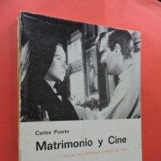Libros de segunda mano: MATRIMONIO Y CINE. PUERTO, CARLOS. EDITORIAL ALAMEDA. MADRID 1969.. Lote 213771588