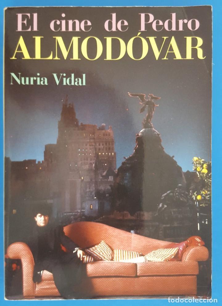 LIBRO / EL CINE DE PEDRO ALMODOVAR - NURIA VIDAL (Libros de Segunda Mano - Bellas artes, ocio y coleccionismo - Cine)