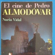 Libros de segunda mano: LIBRO / EL CINE DE PEDRO ALMODOVAR - NURIA VIDAL. Lote 215622930