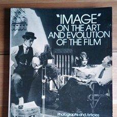 "Libros de segunda mano: ""IMAGE"" ON THE ART AND EVOLUTION OF THE FILM. MARSHALL DEUTELBAUM. Lote 215837478"