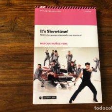 Libros de segunda mano: I'TS SHOWTIME !. 50 TÍTULOS ESENCIALES DEL CINE MUSICAL. MARCOS MUÑOZ. EDIT. UOC. Lote 216858766