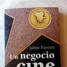 Libros de segunda mano: UN NEGOCIO DE CINE · JAIME FUERTES · ALMUZARA 2008. Lote 217265877