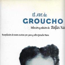 Libros de segunda mano: EL ABC DE GROUCHO, STEFAN KANFER (SEL Y ED). Lote 217685256