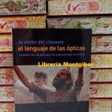 Libros de segunda mano: LA VISIÓN DEL CINEASTA . EL LENGUAJE DE LAS ÓPTICAS . AUTOR : MERCADO , GUSTAVO. Lote 218017026