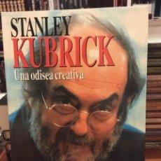Libros de segunda mano: STANLEY KUBRICK · UNA ODISEA CREATIVA · POR CHRISTIAN AGUILERA · LIBROS DIRIGIDO, 1999. Lote 218044141