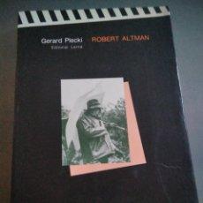 Libros de segunda mano: ROBERT ALTMAN.PLECKI GERARD. Lote 218074801