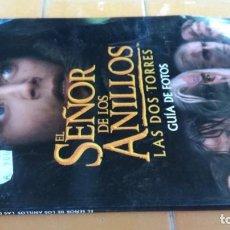 Libros de segunda mano: EL SEÑOR DE LOS ANILLOS - LAS DOS TORRES - GUIA DE FOTOS X 102. Lote 218141321