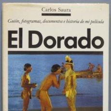 Libros de segunda mano: EL DORADO. CARLOS SAURA. Lote 218455783