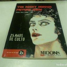 Libros de segunda mano: LIBRO THE ROCKY HORROR PICTURE SHOW-25 ANIVERSARIO-NUEVO. Lote 218619782