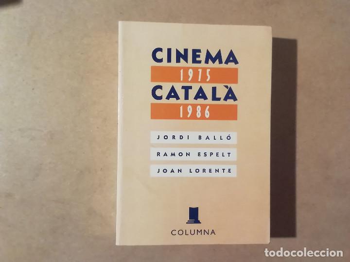 CINEMA CATALÀ 1975-1986 - BALLÓ ESPELT LORENTE - 1ª EDICIÓ - COLUMNA -(M7) (Libros de Segunda Mano - Bellas artes, ocio y coleccionismo - Cine)