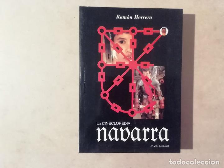 LA CINECLOPEDIA NAVARRA EN 200 PELÍCULAS - RAMÓN HERRERA -(M7) (Libros de Segunda Mano - Bellas artes, ocio y coleccionismo - Cine)