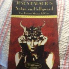 Livros em segunda mão: JESÚS PALACIOS - SATÁN EN HOLLYWOOD. UNA HISTORIA MÁGICA DEL CINE - VALDEMAR 2ª EDICIÓN. Lote 219001878