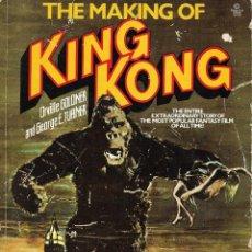 Libros de segunda mano: THE MAKING OF KING KONG. EN INGLÉS. Lote 219544395