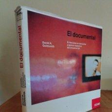 Libros de segunda mano: EL DOCUMENTAL. ENTREVISTAS EN EXCLUSIVA A QUINCE MAESTROS DEL DOCUMENTAL, DAVID A. GOLDSMITH. Lote 219624387
