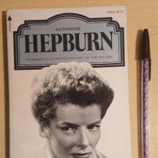 Libros de segunda mano: KATHARINE HEPBURN · PYRAMID ILLUSTRATED HISTORY OF THE MOVIES · BY ALVIN H. MARILL. Lote 220102865