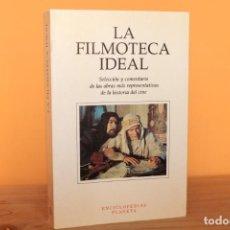 Libri di seconda mano: LA FILMOTECA IDEAL,SELECCION Y COMENTARIO DE LAS OBRAS MAS REPRESENTATIVAS DE LA HISTORIA DEL CINE. Lote 220378521