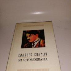 Libros de segunda mano: CHARLES CHAPLIN - MI AUTOBIOGRAFIA. Lote 220437057