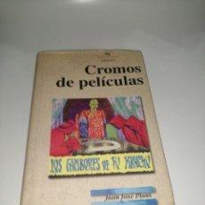 Libros de segunda mano: CROMOS DE PELÍCULAS, DE JUAN JOSÉ PLANS. Lote 230779370
