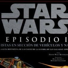 Libros de segunda mano: STAR WARS. EPISODIO 1. VISTAS EN SECCION DE VEHICULOS Y NAVES. - WEST REYNOLDS, DAVID. JENSSEN, HANS. Lote 220824616