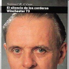 Libros de segunda mano: EL SILENCIO DE LOS CORDEROS-WINCHESTER 73. Lote 221466286