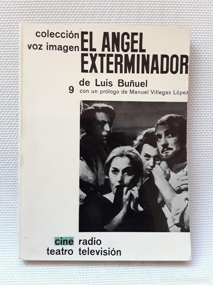 LUIS BUÑUEL - EL ÁNGEL EXTERMINADOR (AYMA, 1964) GUION (Libros de Segunda Mano - Bellas artes, ocio y coleccionismo - Cine)