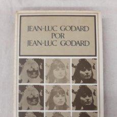 Libri di seconda mano: GODARD, JEAN LUC. JEAN LUC GODARD POR JEAN LUC GODARD. Lote 221545781
